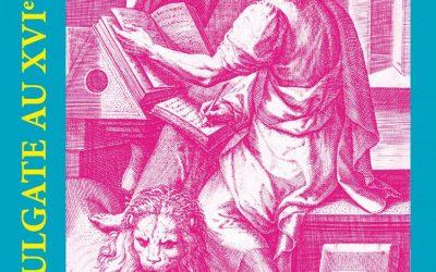 Colloque international «La Vulgate au XVIe siècle»